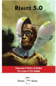 """Couverture de """"Réalité 5.0"""" chez les Éditions Goater"""